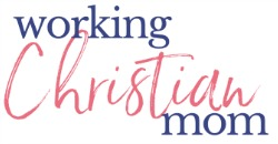 Working Christian Mom