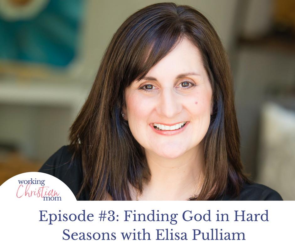 Finding God In Hard Seasons