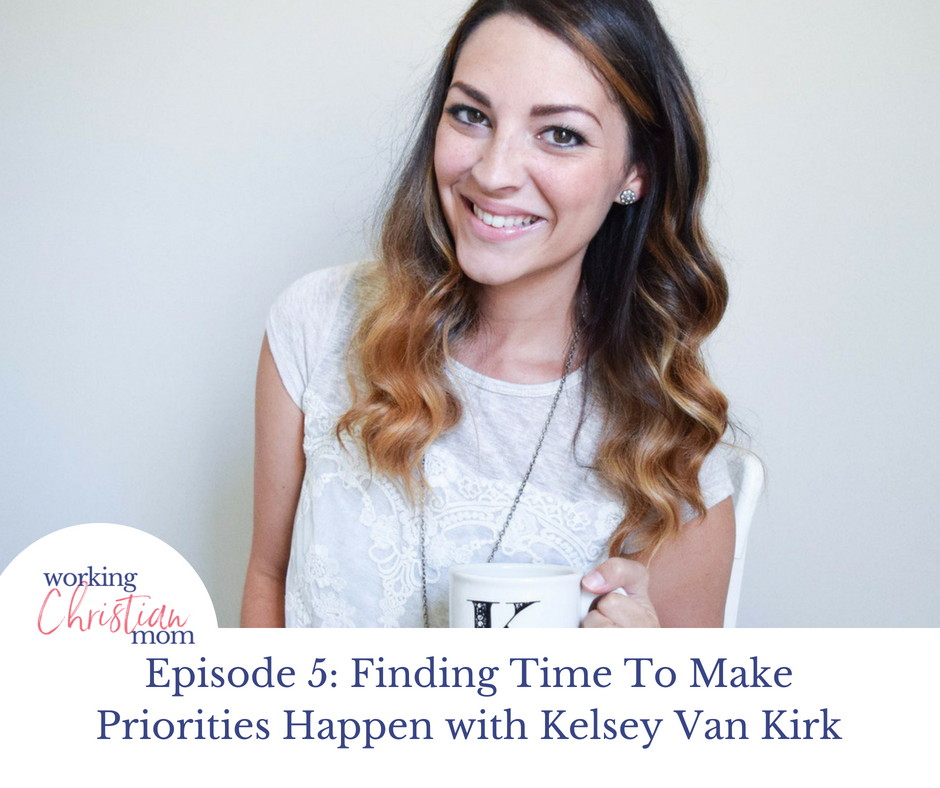 Finding time to make priorities happen, Working christian mom featured image