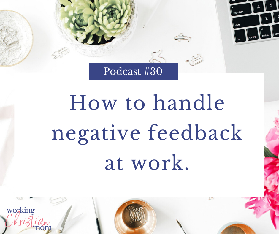 How to handle negative feedback at work